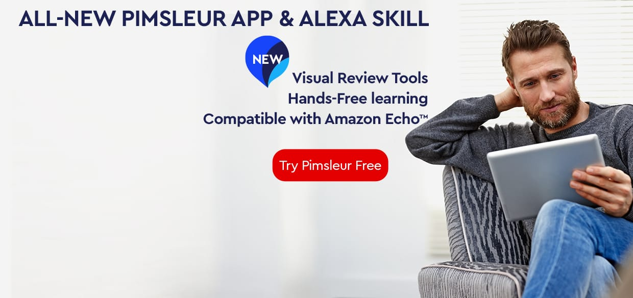 Check Out the All-New Pimsleur App and Alexa Skill!