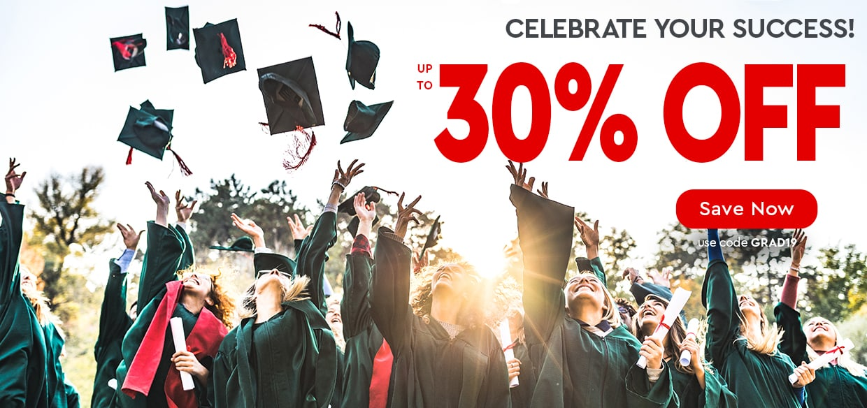 Celebrate Your Success! — up to 30% OFF — use code GRAD19