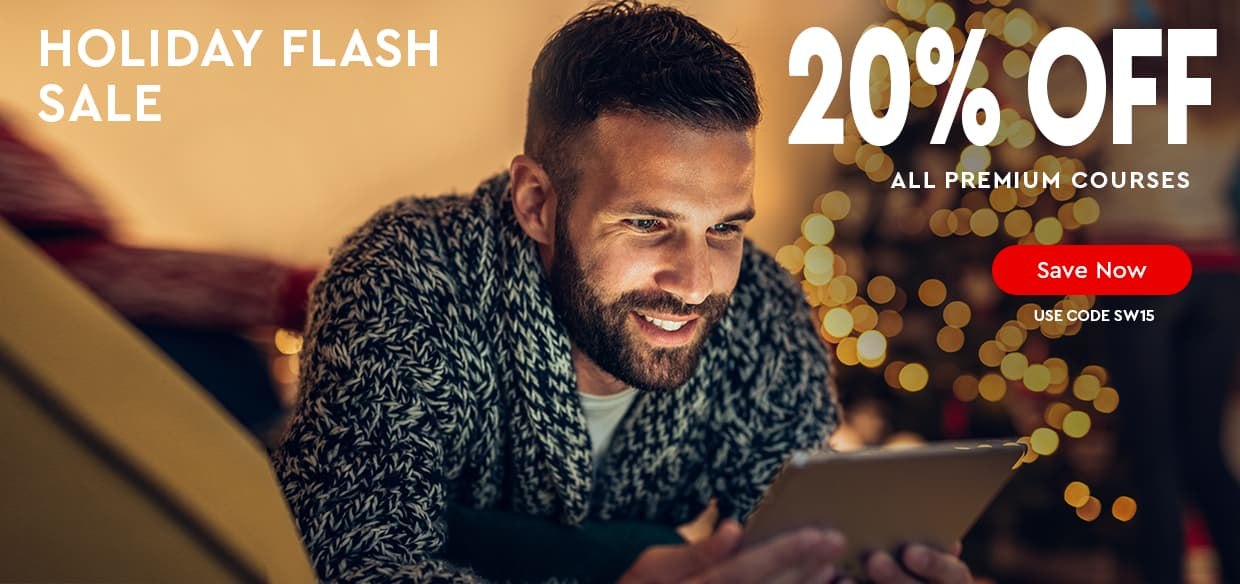 HOLIDAY FLASH SALE — 20% OFF ALL PREMIUM COURSES — use code SW15