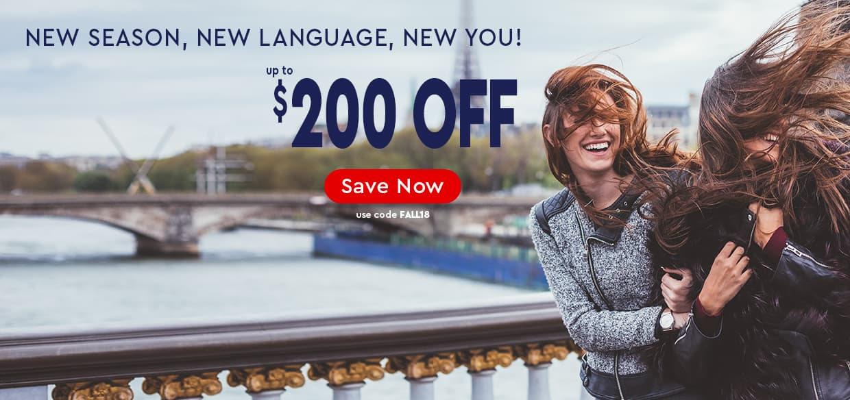 New Season, New Language, New You!—up to $200 OFF—use code FALL18